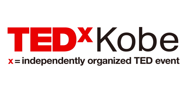 TEDxKobe: Ideas worth spreading